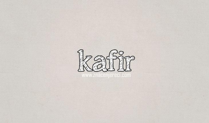 Kafir značenje reči